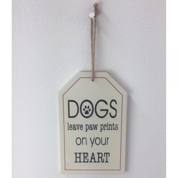 Plaque Dogs Leave Paw Prints on Your Heart 12x20cm