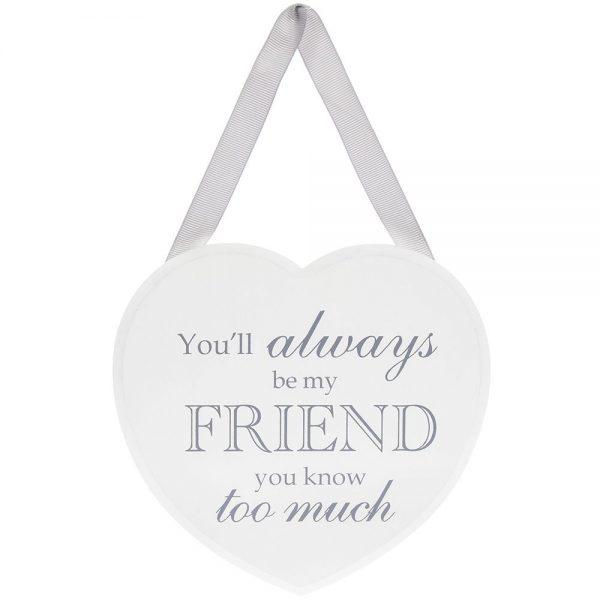 Heart Plaque Always My Friend
